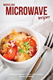 Best Betty-crocker-potatoes - Marvelous Microwave Recipes: A Complete Cookbook of Speedy Review
