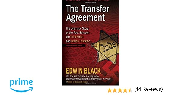 The Transfer AgreementTh Anniversary Edition The Dramatic