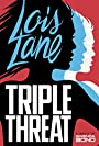 Triple Threat (Lois Lane)