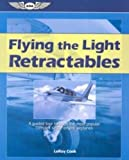 Flying the Light Retractables, LeRoy Cook, 156027607X
