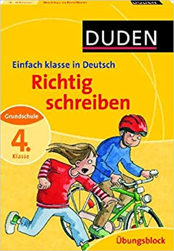 Richtig Schreiben 4 Klasse Deutsch Grundschule Duden Einfach