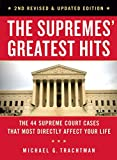 Can the government seize your house to build a shopping mall? Can it determine what control you have over your own body? Can police search your cellphone? The answers to those questions come from the Supreme Court, whose rulings have shaped Americ...