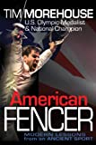 American Fencer, Tim Morehouse, 0984733337
