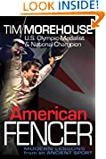 #5: American Fencer: Modern Lessons from an Ancient Sport