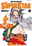 SHAMAN KING THE SUPER STAR(1) (マガジンエッジKC)