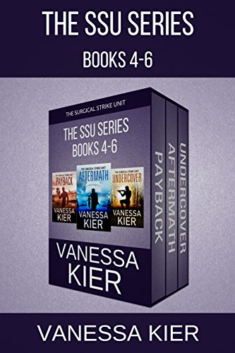 The SSU Series Books 4-6 (The Surgical Strike Unit Book 10)