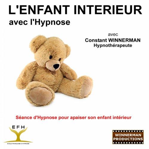 L 39 enfant int rieur s ance d 39 hypnose pour apaiser son for L interieur movie