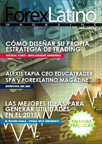 ForexLatino Magazine: Edición Febrero 2015 (Spanish Edition)