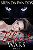 Blood Wars: Book 4 (The Talisman Series)