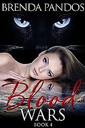 Blood Wars: Book 4 (The Talisman Series)