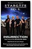 STARGATE SG-1: Insurrection: Book three in the Apocalypse series
