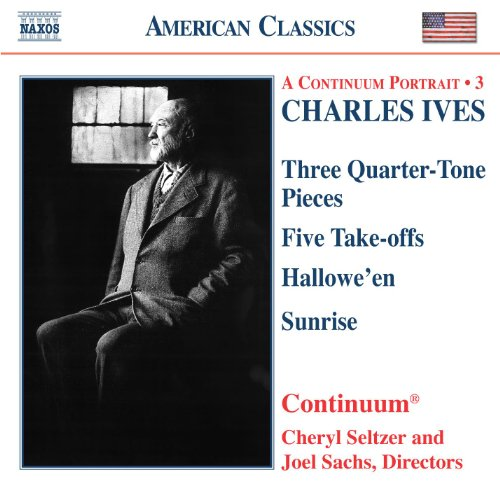 Ives: Three Quarter-Tone Pieces / Five Take-Offs / Hallowe'En / Sunrise]()