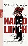 Naked Lunch: Die ursprüngliche Fassung