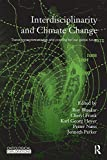 Interdisciplinarity and Climate Change : Transforming Knowledge and Practice for Our Global Future, , 0415573882