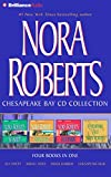 Kyпить Nora Roberts Chesapeake Bay CD Collection: Sea Swept, Rising Tides, Inner Harbor, Chesapeake Blue (Chesapeake Bay Series) на Amazon.com