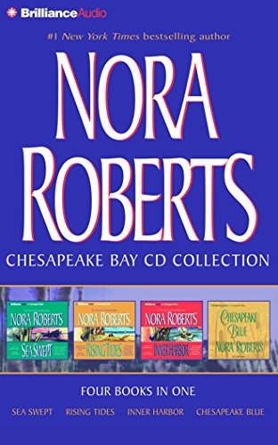 Nora Roberts Chesapeake Bay CD Collection: Sea Swept, Rising Tides, Inner Harbor, Chesapeake Blue (Chesapeake Bay Series)