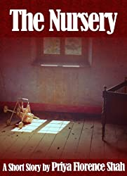 The Nursery - A Short Story