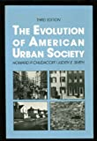 The Evolution of American Urban Society, Chudacoff, Howard P. and Smith, Judith E., 0132936895