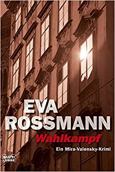 Wahlkampf (German Edition)