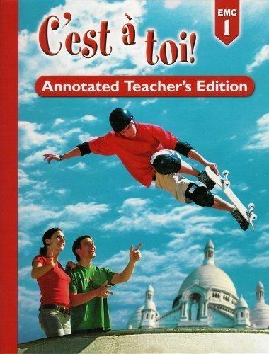 C'est a Toi! Level 1, Annotated Teacher's Edition