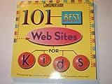 101 Best Web Sites for Kids, Trevor B. Meers, 0785330143