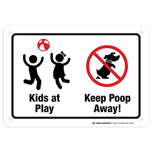 Kids At Play Keep Poop Away Sign - 7