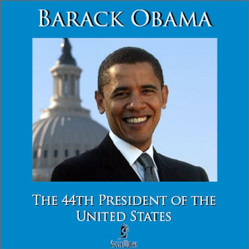 The 44th President Of The United States: Barack Obama: MP3 Downloads