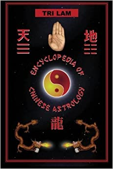 Book Encyclopedia of Chinese Astrology by Tri Lam (1999-01-15)