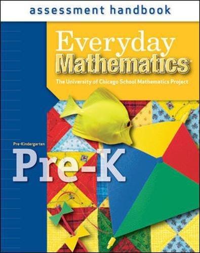 Read Online Everyday Mathematics, Grade Pre-K, Assessment Handbook PDF