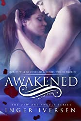 Awakened (Few Are Angels Volume 2)