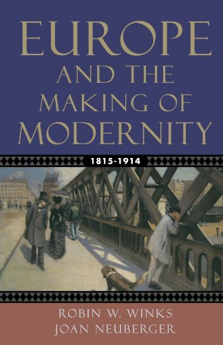 Europe and the Making of Modernity by Robin W. Winks, Joan Neuberger. (Oxford University Press, USA,2005) [Paperback]