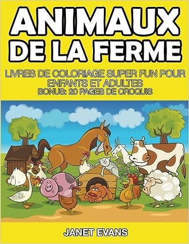 Coloriage Adulte Ferme.Animaux De La Ferme Livres De Coloriage Super Fun Pour Enfants Et