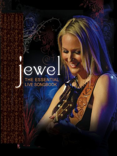 Essential Live Songbook (Jewel: The Essential Live Songbook: Live at Rialto Theatre)