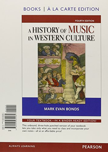 History of Music Western Culture, Books a la Carte Plus MyLab Search with eText -- Access Card Package (4th Edition)