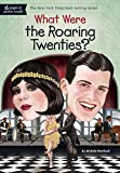 #6: What Were the Roaring Twenties? (What Was?)