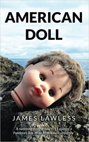 American Doll at https://www.amazon.com/American-Doll-James-Lawless/dp/1530576687