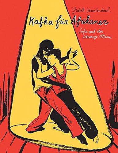 Kafka für Afrikaner: Sofie und der schwarze Mann