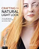 Crafting the Natural Light Look: The One-Light Approach to Creating Striking Portraits with a Strobe or Flash