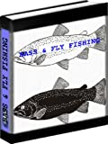 Fishing 101 - Bass and Fly Fishing Books to Catch The Big One