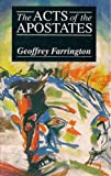 The Acts of the Apostates, Geoffrey Farrington, 0946626464