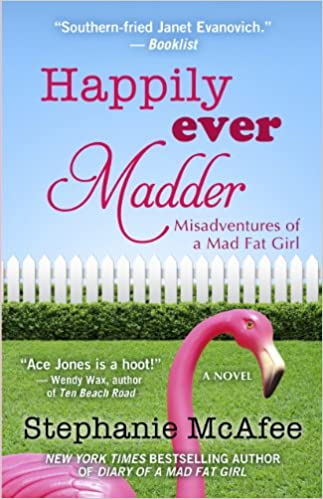 92c0f87df6 Happily Ever Madder  Misadventures of a Mad Fat Girl (Thorndike Press Large  Print Superior Collection)  Stephanie McAfee  9781410456205  Amazon.com   Books