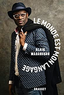 Le monde est mon langage, Mabanckou, Alain