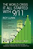 The World Crisis It All Started With 9/11, Roy Lunn, 1936051664
