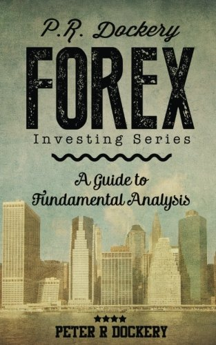 PDF] Forex: A Guide to Fundamental Analysis (Forex Series