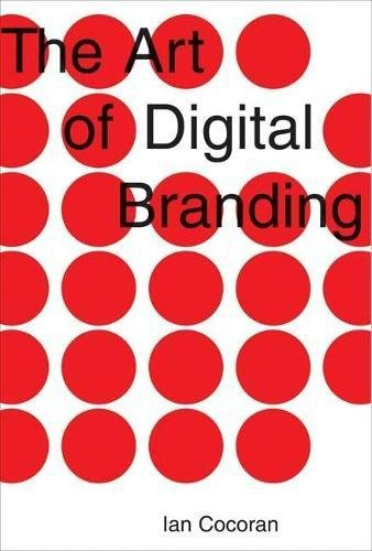 Download The Art of Digital Branding PDF