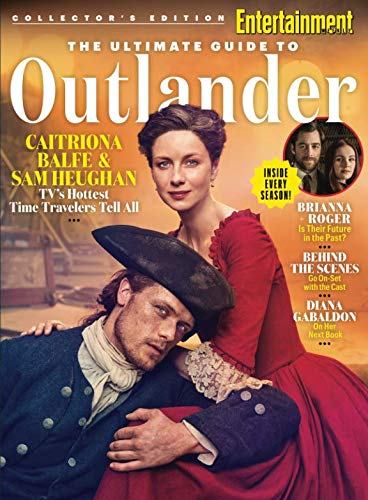 ENTERTAINMENT WEEKLY The Ultimate Guide to Outlander: Inside Every Season (Entertainment Book 2018)