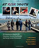 At Risk Youth, McWhirter, Benedict T. and McWhirter, Ellen Hawley, 0840028598