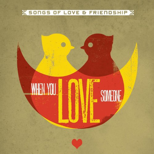 When You Love Someone (Songs O...