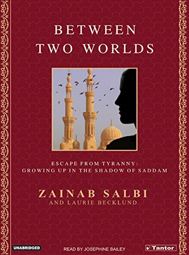 Between Two Worlds: From Tyranny to Freedom My Escape from the Inner Circle of Saddam