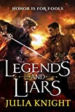 Legends and Liars (The Duelists Trilogy Book 2)